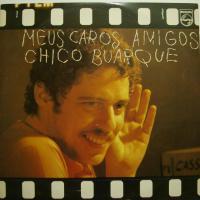 Chico Buarque - Meus Caros Amigos (LP)