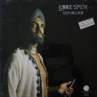 Lonnie Smith - Keep On Lovin\' (LP)