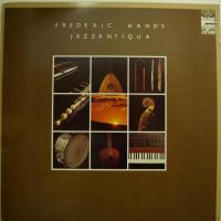 Frederic Hand - Jazzantiqua (LP)