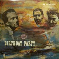 The Super Trio - Birthday Party (LP)